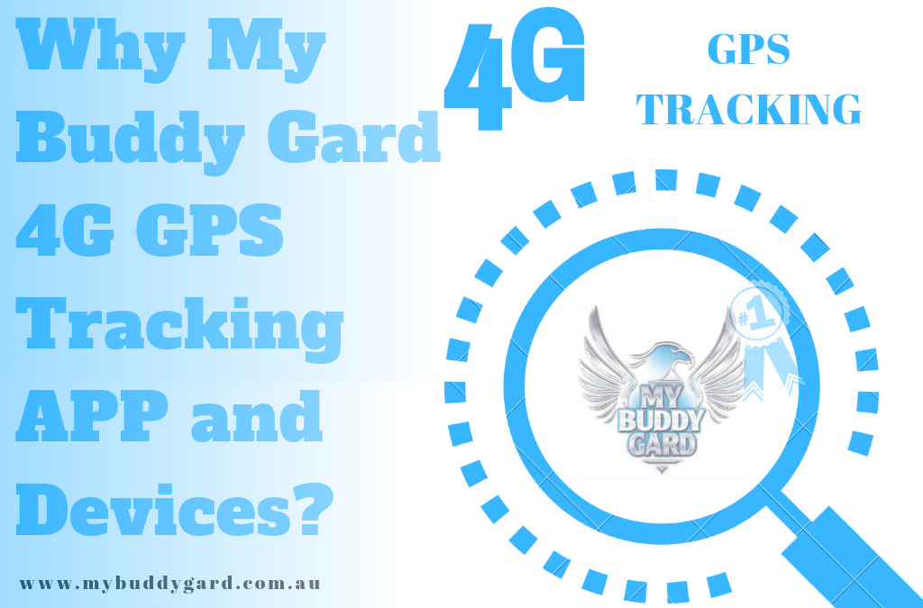 Why My Buddy Gard 4G GPS Tracking APP and Devices?