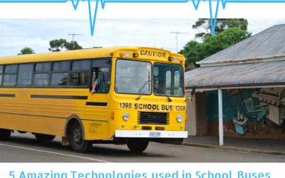 5 Amazing Technologies used in School Buses